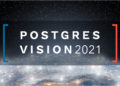 Staying power: the growing impact of PostgreSQL on enterprise marks Postgres Vision 2021