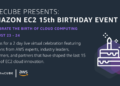 Fifteen years and going strong: AWS celebrates milestone birthday for EC2